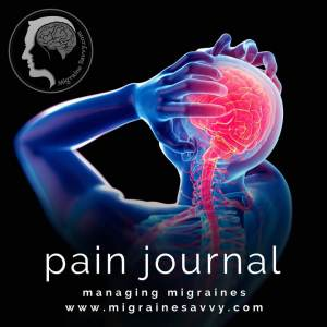 Keep a pain journal for your migraine doctor. @migrainesavvy