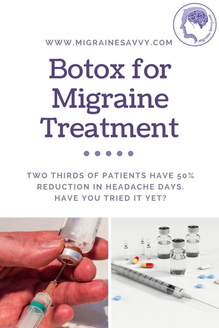 Botox Migraine Treatment Works For Some But Not All @MigraineSavvy