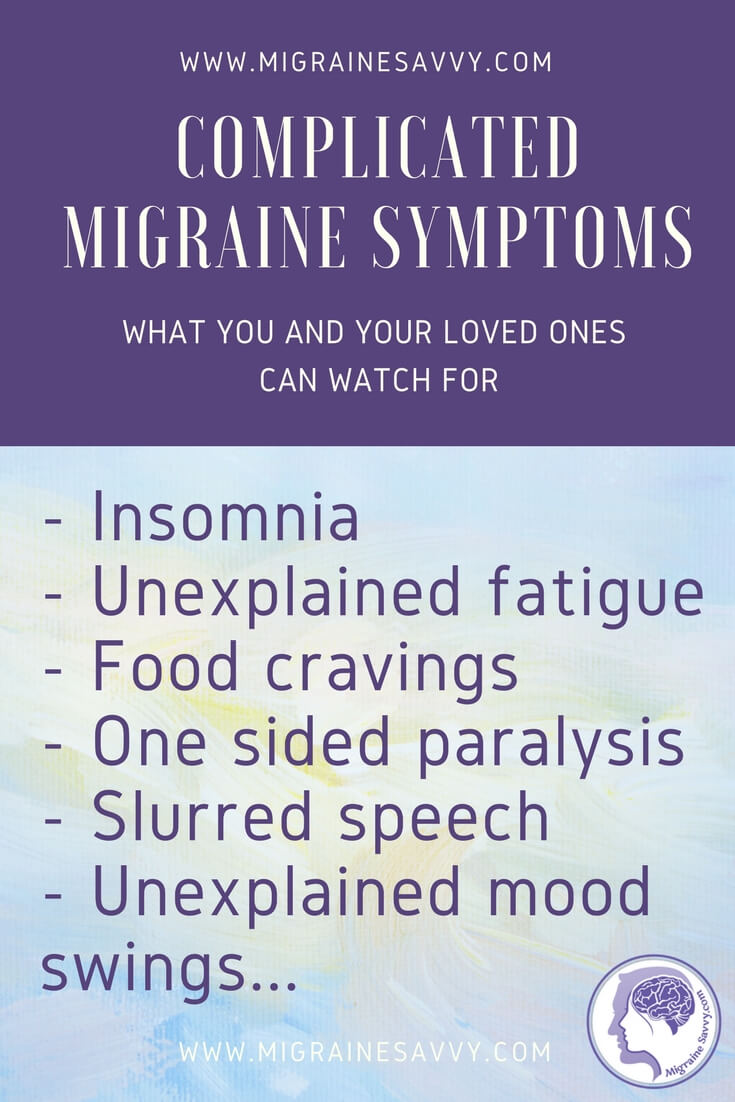 Complicated Migraine Symptoms You Can Watch For @migrainesavvy #migrainerelief #stopmigraines #migrainesareafulltimejob
