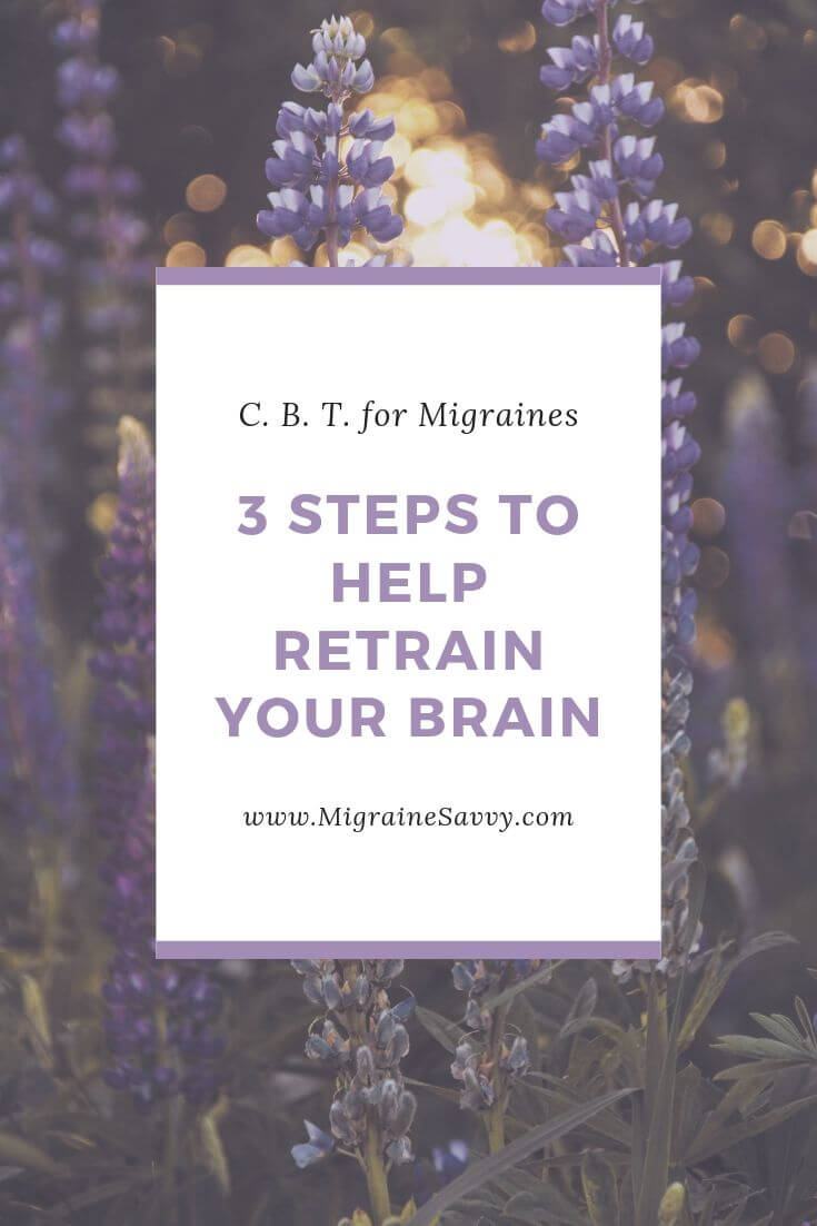 I adapted the CBT process to use with my Migraines. The process is divided into three steps @migrainesavvy #migrainerelief #stopmigraines #migraineheadaches