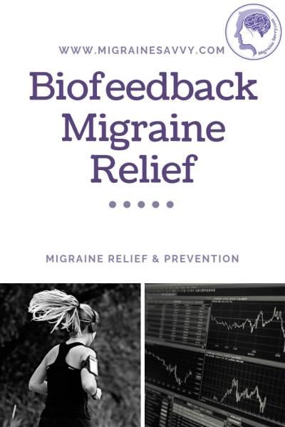 Biofeedback for Migraine Reduction @migrainesavvy