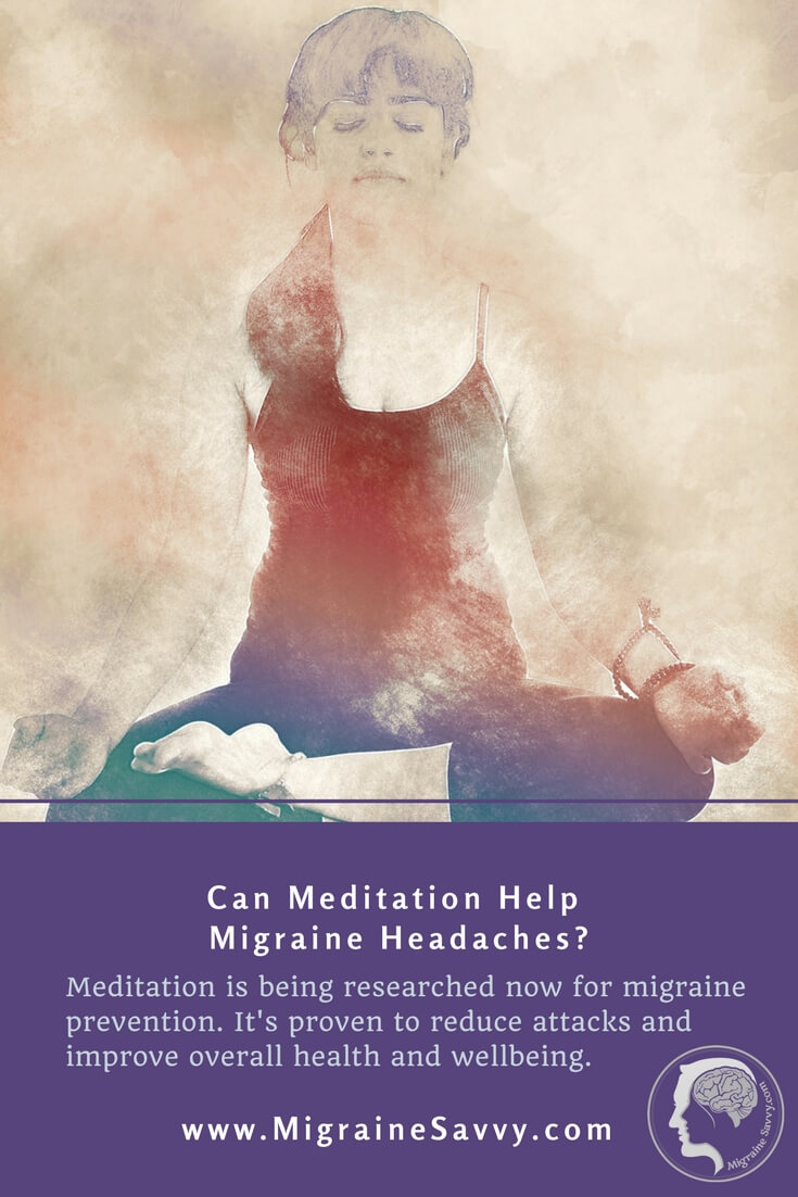 Meditation for Migraines Uses Visualization With Good Results For Pain Management @migrainesavvy #migrainerelief #stopmigraines #migrainesareafulltimejob