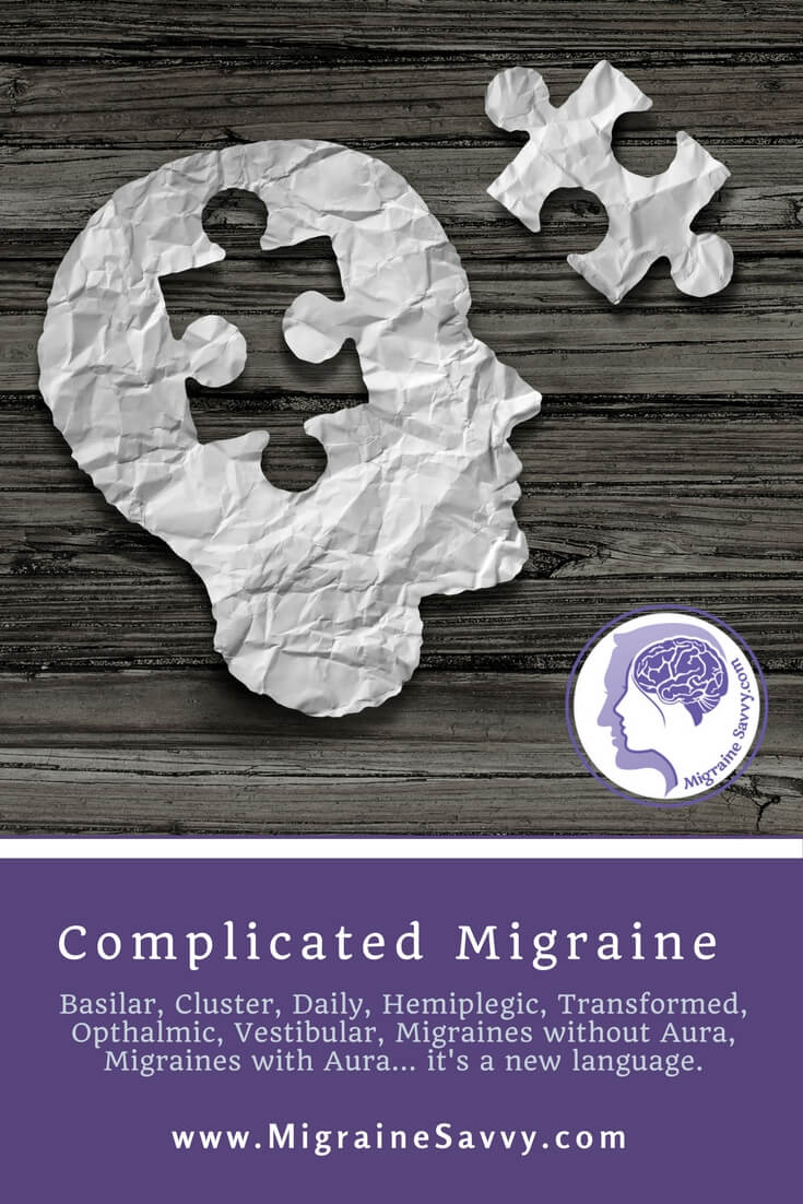 Complicated Migraines @migrainesavvy