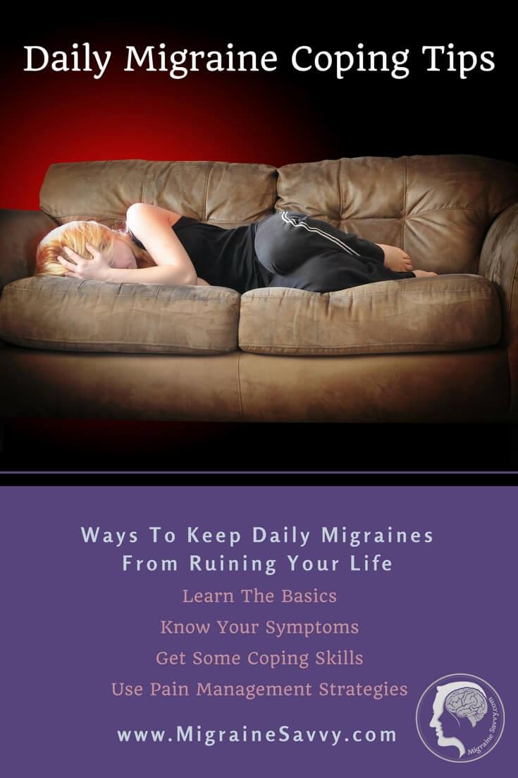 Daily Migraine Coping Tips @migrainesavvy #migrainerelief #stopmigraines #migraineheadaches