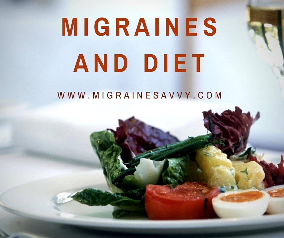 Migraines and Diet @migrainesavvy #migrainerelief #stopmigraines #migrainesareafulltimejob