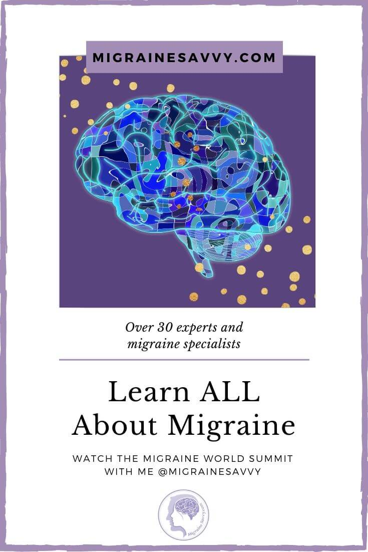 The Migraine World Summit. Free From April 18th – 26th. @migrainesavvy #migrainerelief #stopmigraines #migrainesareafulltimejob