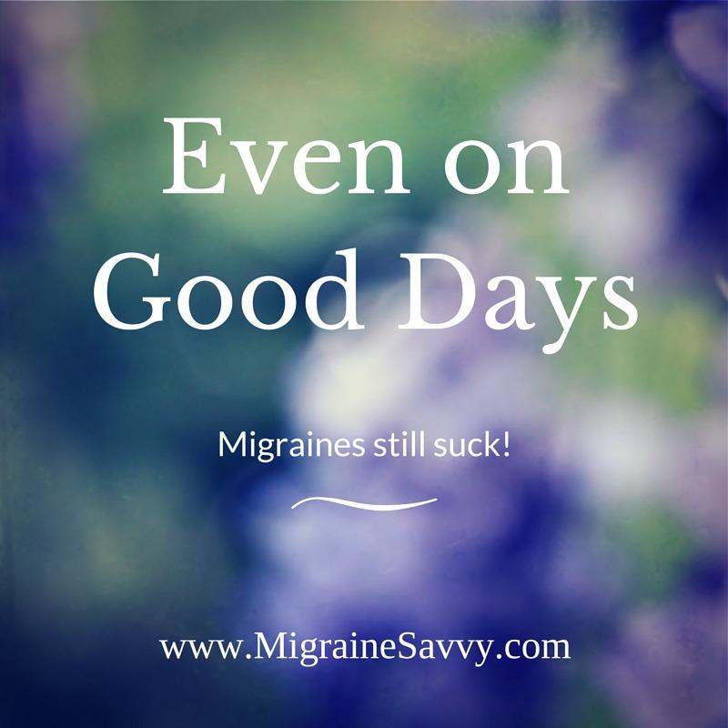 Migraines Suck @migrainesavvy #migrainerelief #stopmigraines #migrainesareafulltimejob