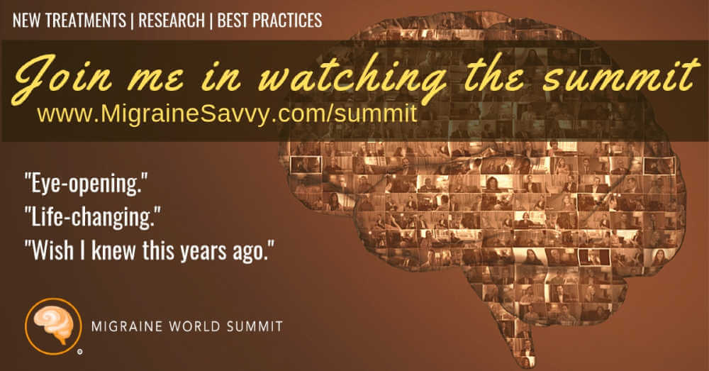 Get the Migraine World Summit right now. Register here @migrainesavvy