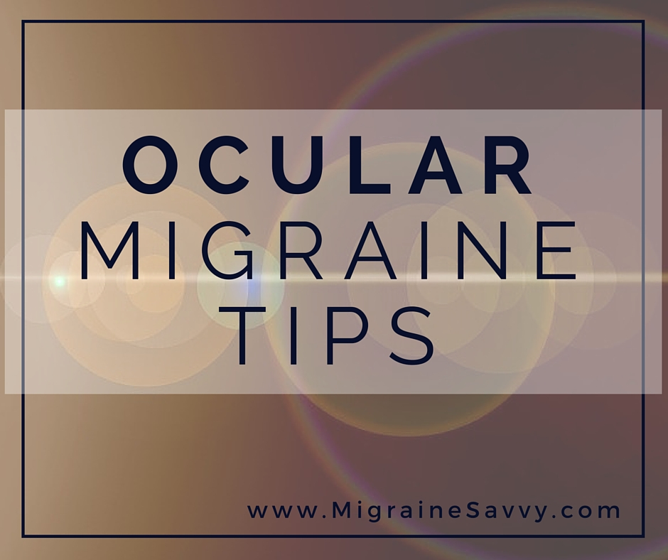 Ocular Migraines Top Tips To Deal With Them