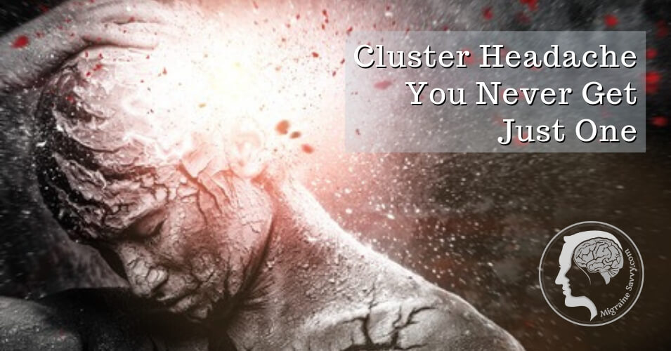 Cluster Migraines Are Brutal @migrainesavvy #clusterheadaches
