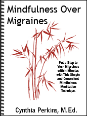 Mindfulness Over Migraines @migrainesavvy