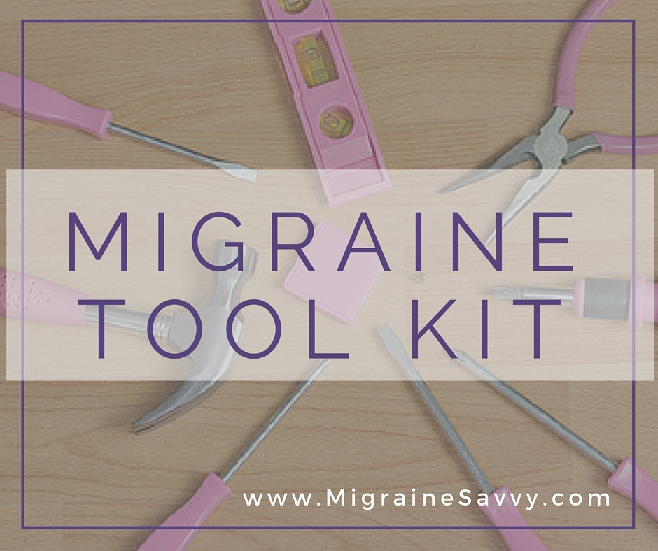 Do It Yourself - Build A Migraine Tool Kit to Help With Every Migraine Attack.