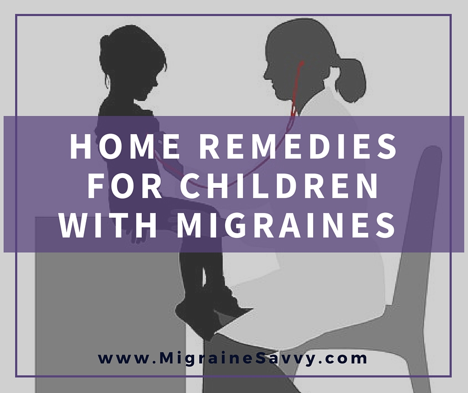 Home Remedies For Migraines In Children