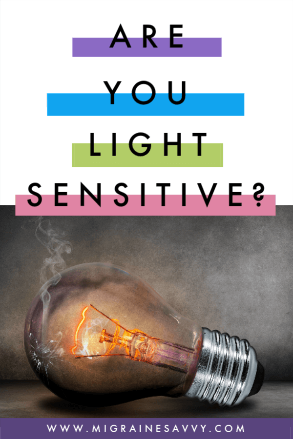 Do You Suffer From Light Sensitivity Before, During or After An Attack? @migrainesavvy