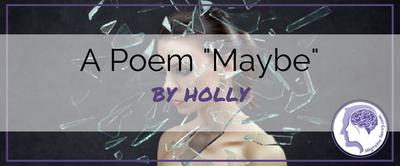 MAYBE by Holly Hazen (2010)