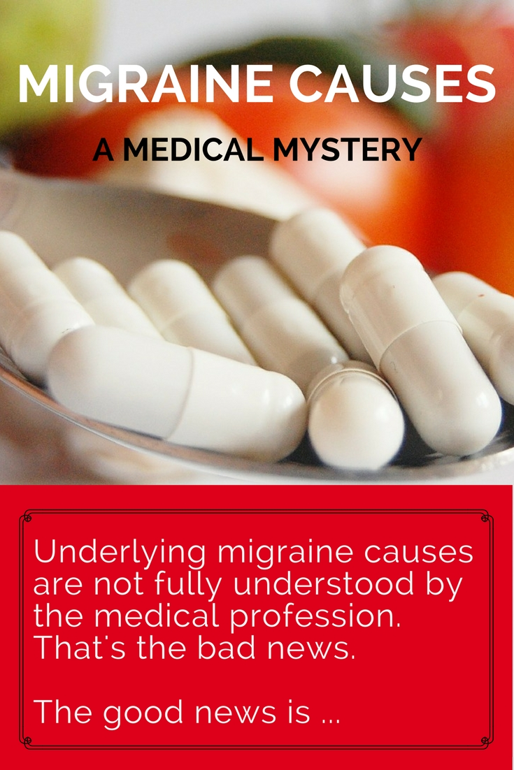 Migraine Causes: A Medical Mystery