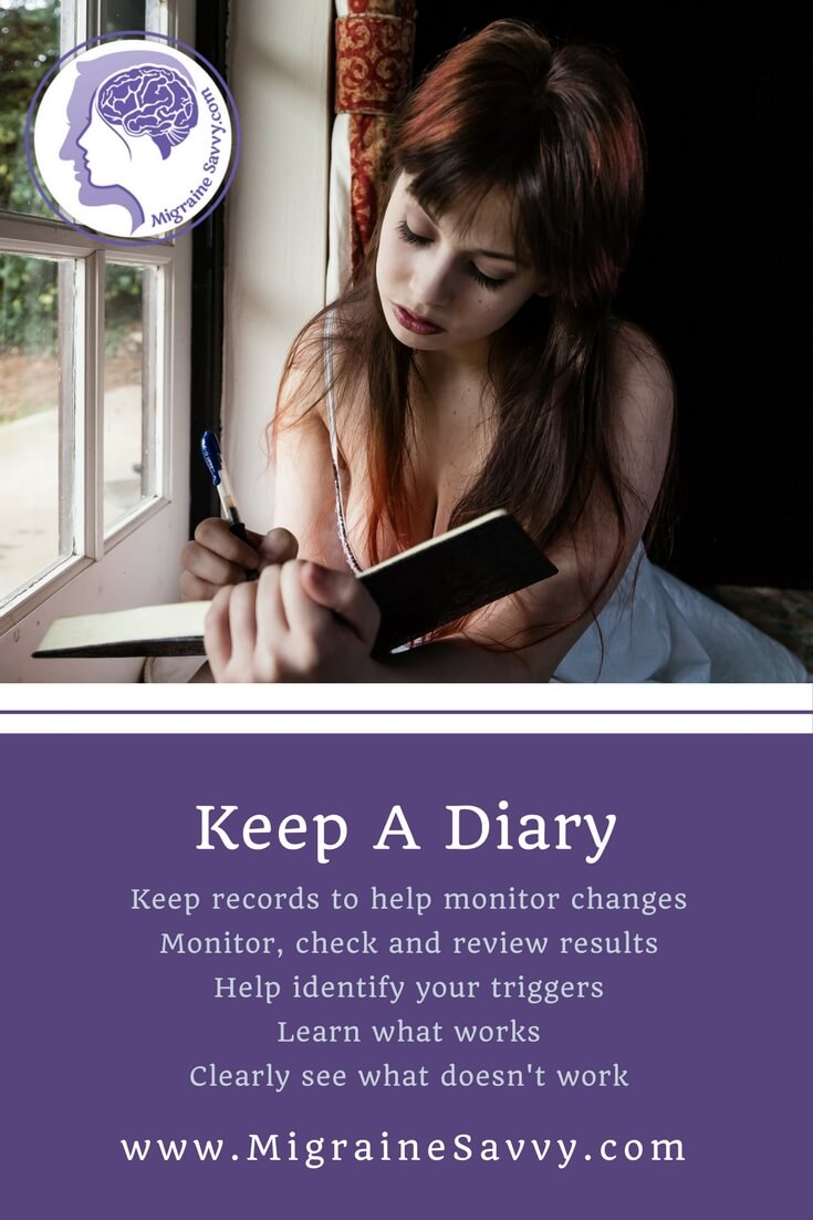 Keep a migraine diary to help you cope and find answers @migrainesavvy