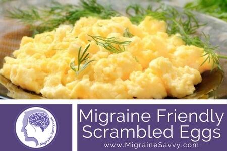 Migraine Friendly Scrambled Eggs Recipe