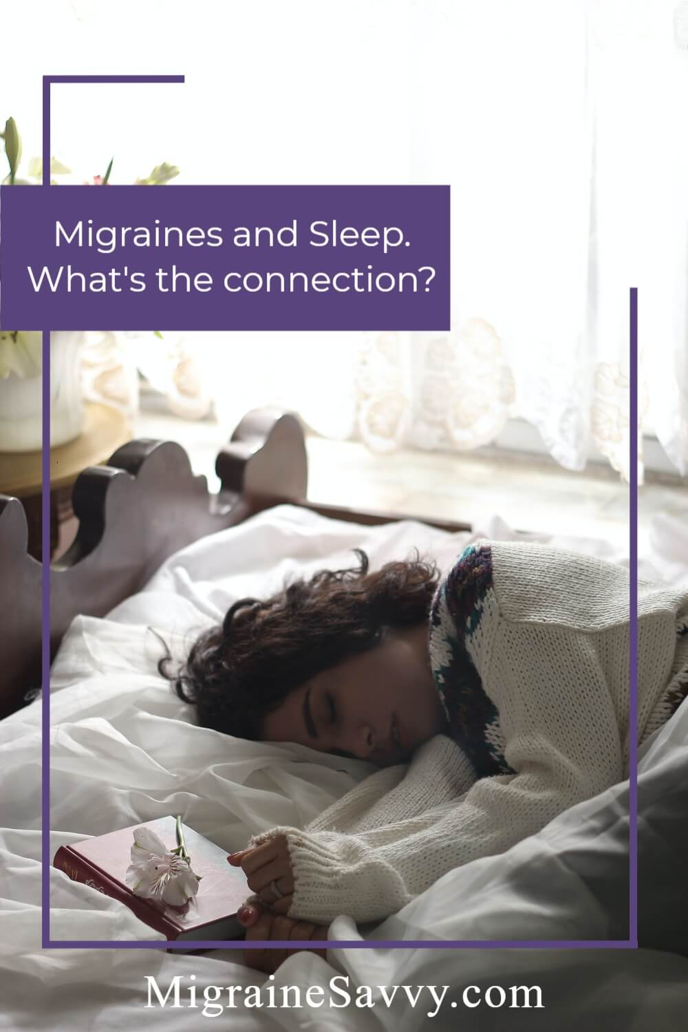 Find Migraine Relief Through Quality Sleep @migrainesavvy