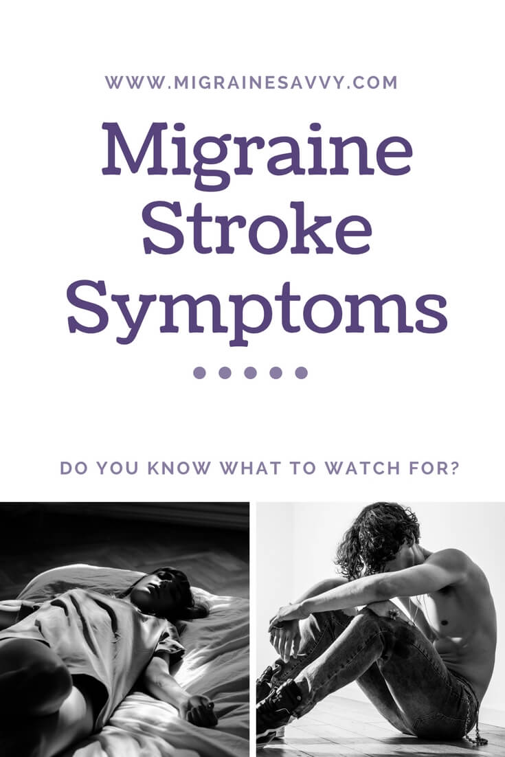Migraine stroke like symptoms. Do you know what to watch for? @migrainesavvy #migrainerelief #stopmigraines #migrainesareafulltimejob