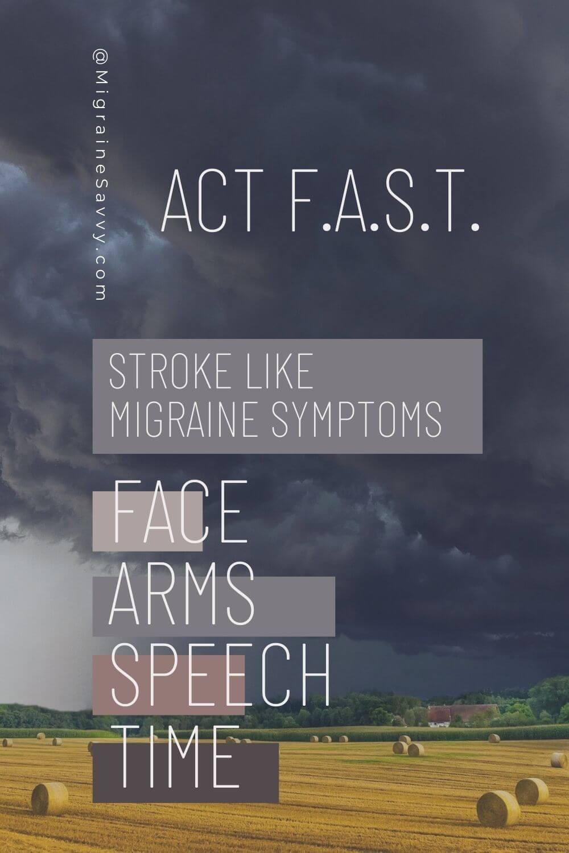 Migraine stroke like symptoms. Do you know what to watch for? @migrainesavvy #migrainerelief #stopmigraines #migrainesareafulltimejob