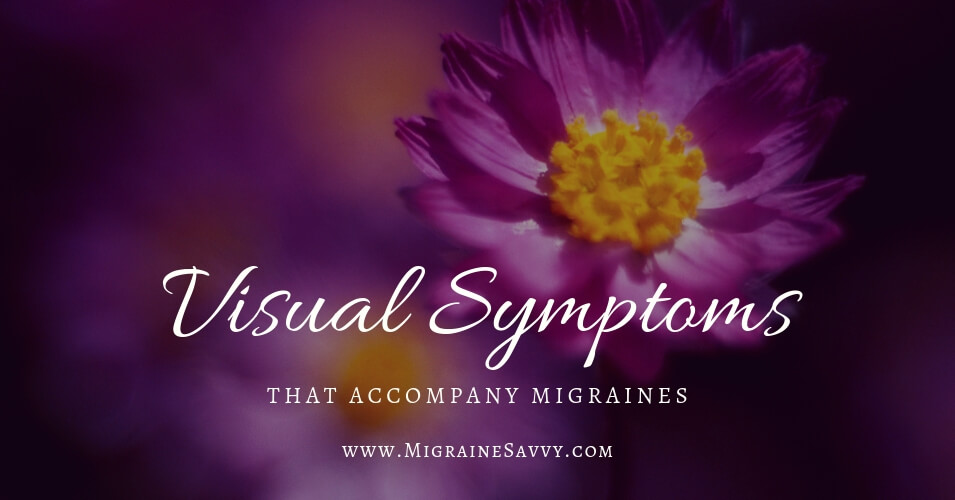 Migraine Visual Disturbance: What You Can Do Right Now @migrainesavvy