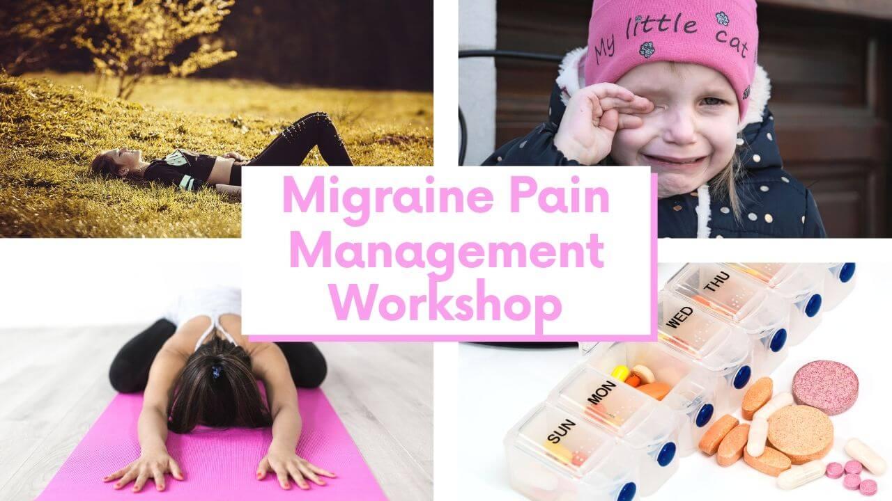 Free Migraine Pain Management Workshop @migrainesavvy