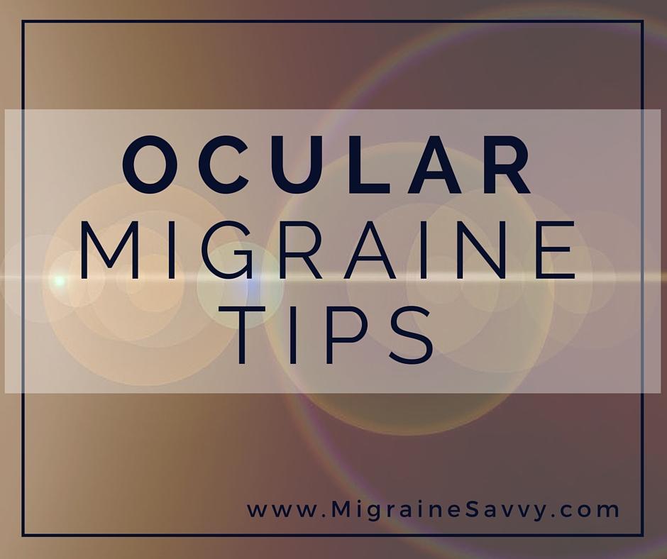 Ocular Migraine Tips  @migrainesavvy #migrainerelief #stopmigraines #migrainesareafulltimejob