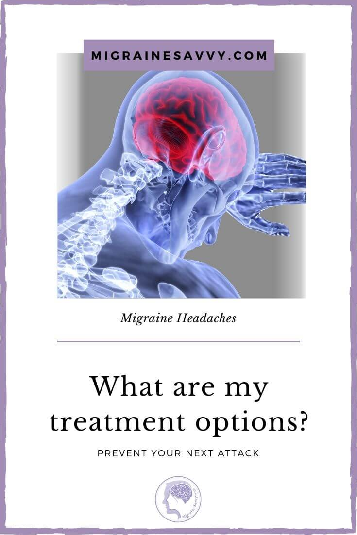 Prophylactic medication could be your next option. See your doctor.