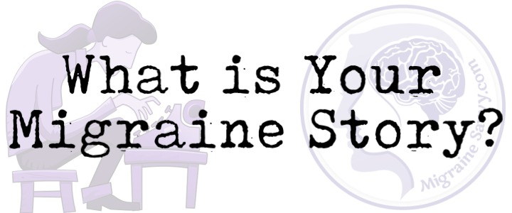What's your migraine story? Come share your survival tips @migrainesavvy #migrainerelief #stopmigraines #migrainesareafulltimejob