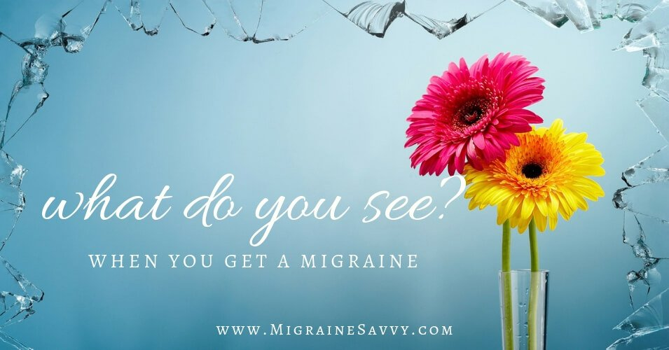 Migraine Vision: 5 Steps For Better Symptom Management @migrainesavvy